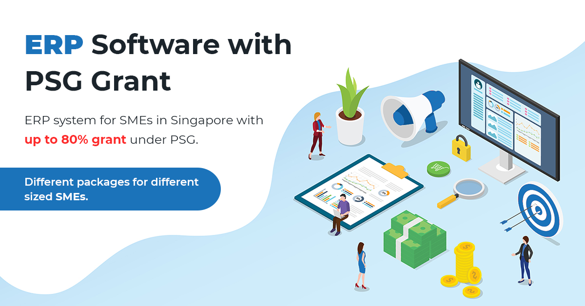 ERP Software with PSG Grant up to 80% – Singapore 1