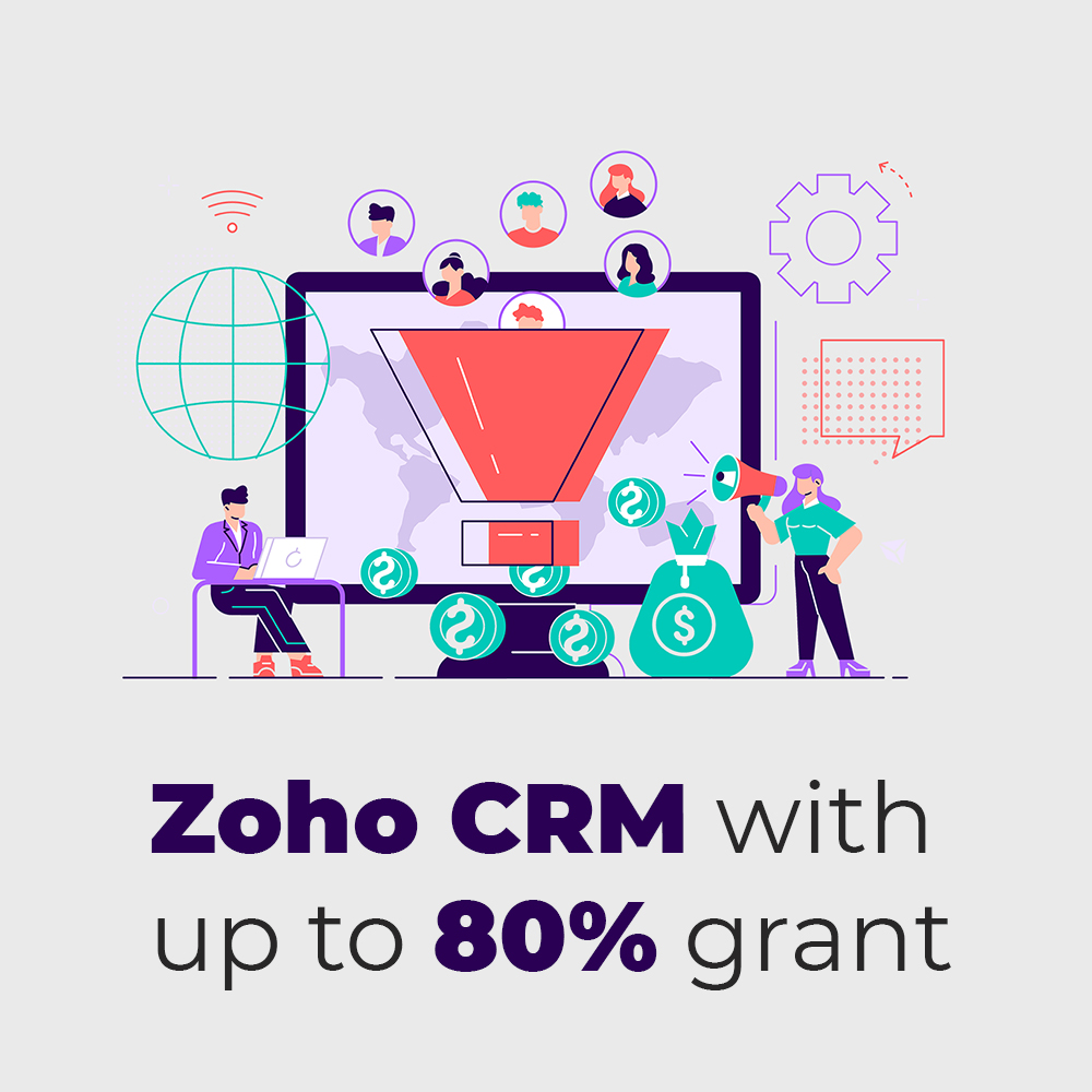 Zoho CRM with up to 80% PSG Grant 2